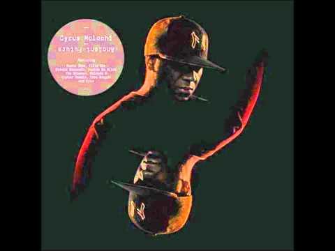 Cyrus Malachi Feat. Kyza Smirnoff - Slang Blades (Ancient Future)