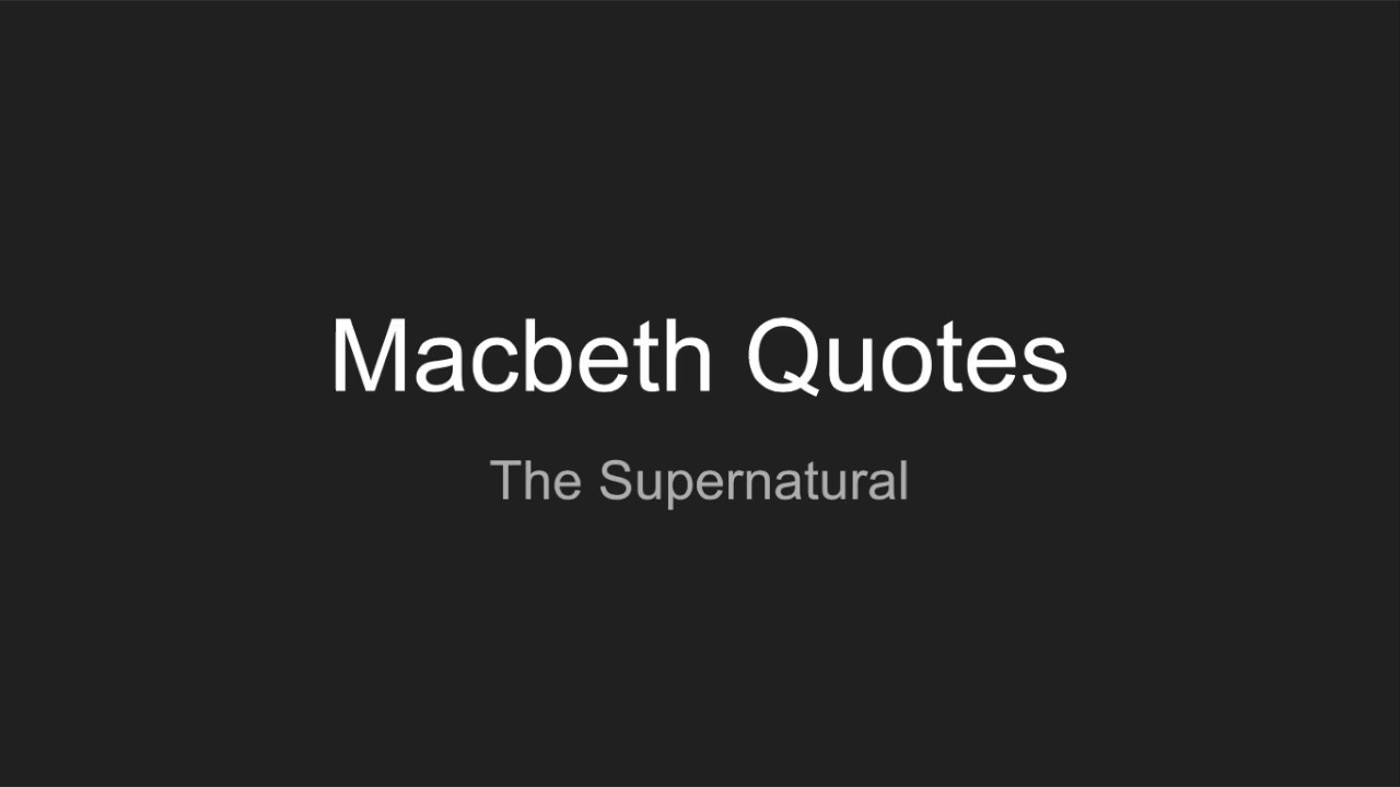 an analysis of supernatural symbolism in macbeth 2015-7-31  a bbc bitesize secondary school revision resource for higher english on macbeth's themes: guilt, order and disorder, false appearance, bravery, and others.