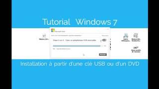 Installation de Windows 7 sur une Clé USB/DVD