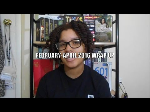 February-April 2016 Wrap Up