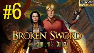 BROKEN SWORD 5 The Serpents Curse Walkthrough - Part 6 Gameplay 1080p