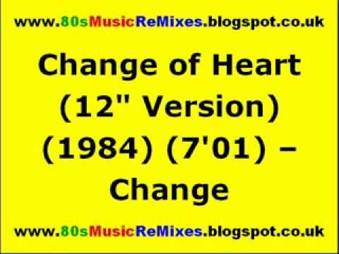 "Change of Heart (12"" Version) - Change 