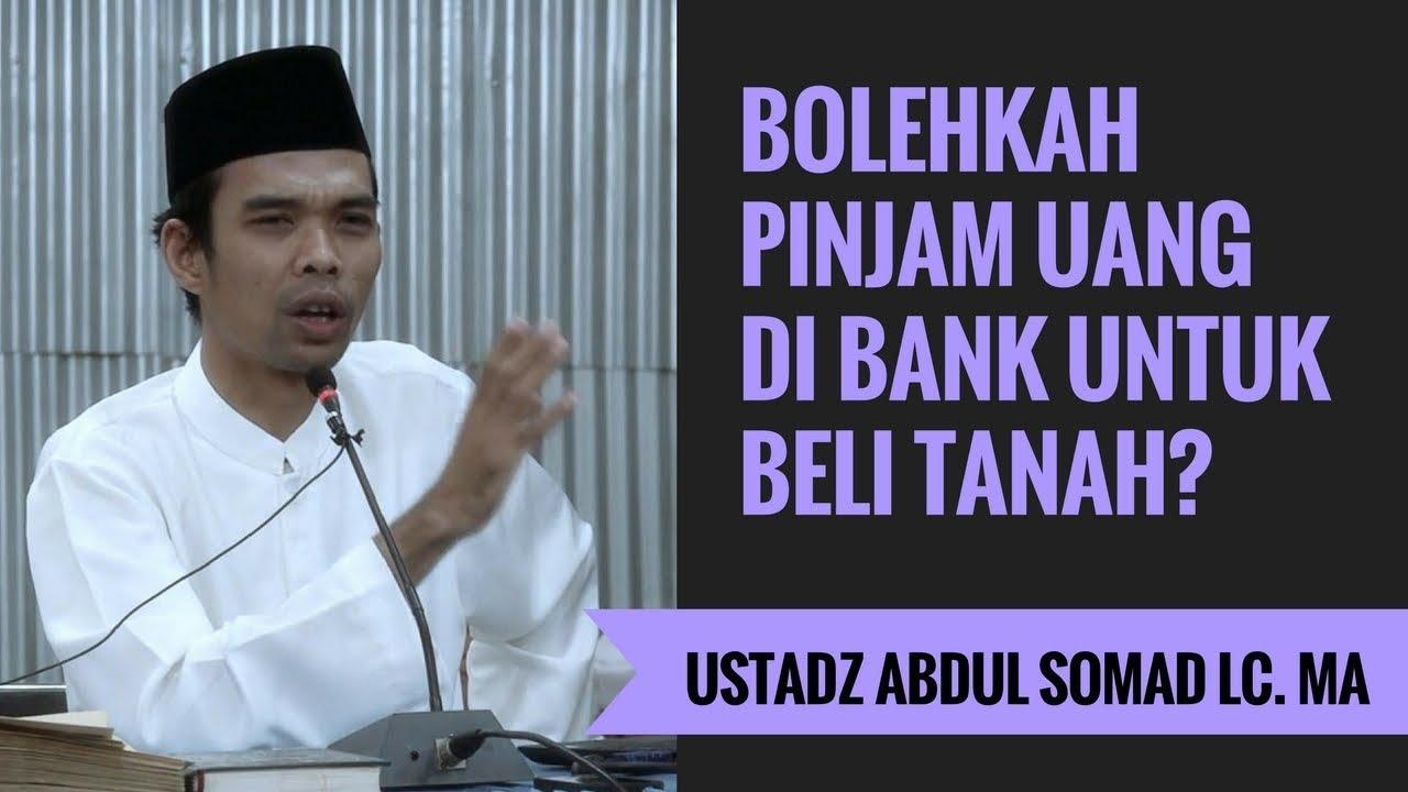Bolehkah Pinjam Uang Di Bank Untuk Beli Tanah? - Ustadz ...