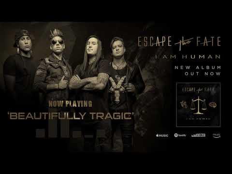 Escape The Fate - Beautifully Tragic