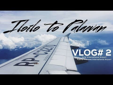 GoPro Travel Vlog#2 - How to Get to Palawan from lloilo