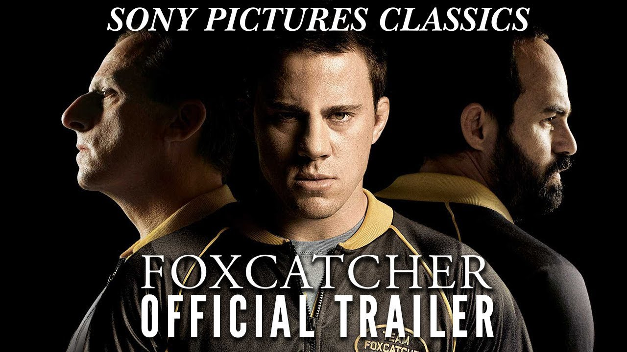Foxcatcher | Official Trailer HD (2014) - YouTube
