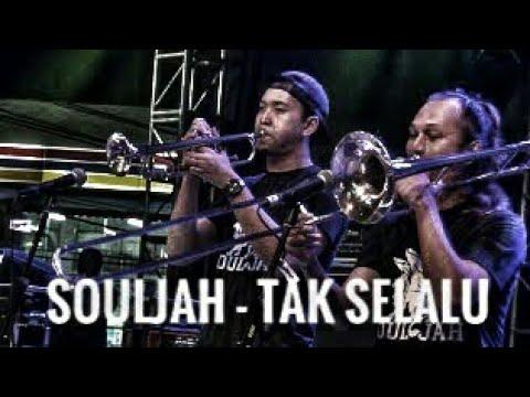 SOULJAH - TAK SELALU | LIVE