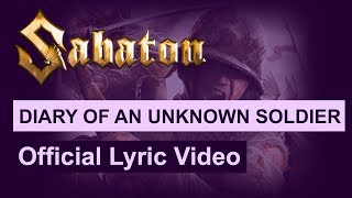 SABATON - Diary Of An Unknown Soldier (Official Lyric Video)