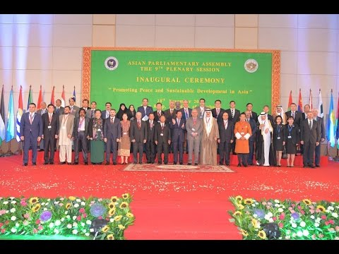 28 NOV 2016 Opening The 9th Plenary Session of Asian Parliamentary Assembly