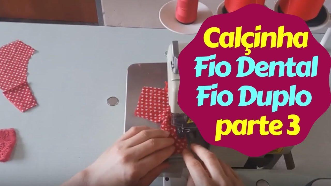 785be4014 Como Fazer Calçinha Fio Dental Fio Duplo Passo a Passo - parte 3 ...