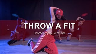 Tinashe - Throw a Fit - Dance Choreography by YUCHI LEE