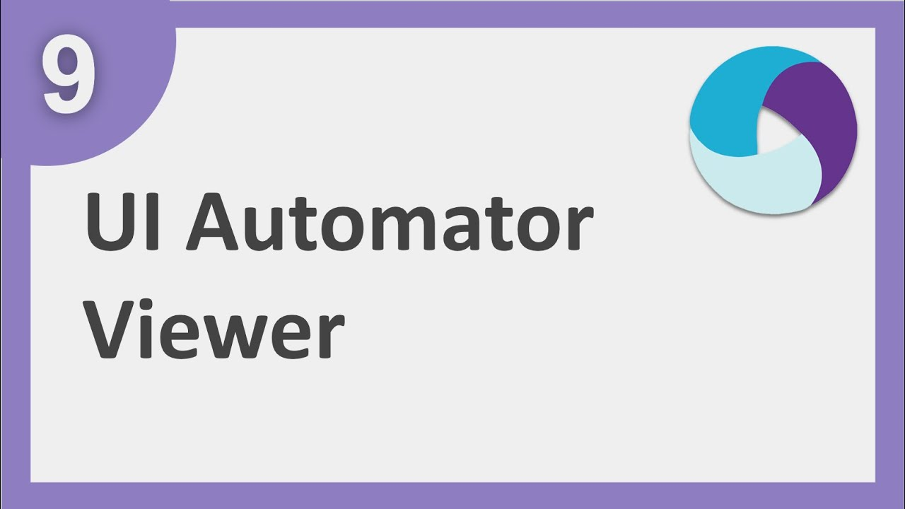 Appium Beginner Tutorial 9   How to use UIAutomatorViewer for Object Locators