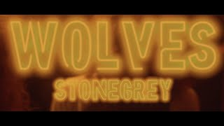 Stonegrey - WOLVES (Official Music Video)