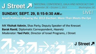 J Street Conference 2013 - Israeli Politics Following the 2013 Election