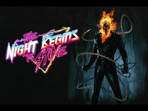 GHOST RIDER-[ NIGHT BEGIN TO SHINE]