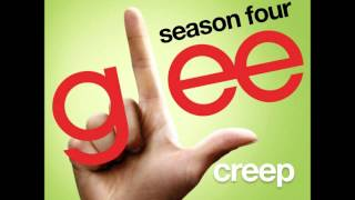 Glee - Creep (DOWLOAD MP3+LYRICS)