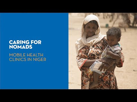 Caring for nomads: Mobile health clinics in Niger