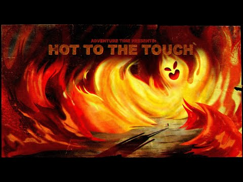 The Making of Hot to the Touch  EXPLAINED! Rebecca Sugar on Flame Princess & Love [Adventure Time]