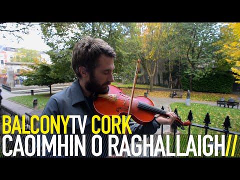 CAOIMHÍN Ó RAGHALLAIGH  DEISEAL BalconyTV