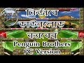 How to Download Penguin Brothers  PC Version | GTA B-T | PC Games