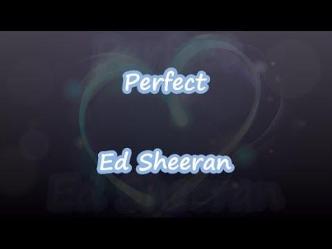 Perfect - Ed Sheeran - Lyrics & Traductions