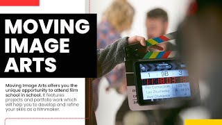 Moving Image Arts