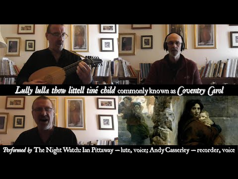 The Night Watch: Coventry Carol