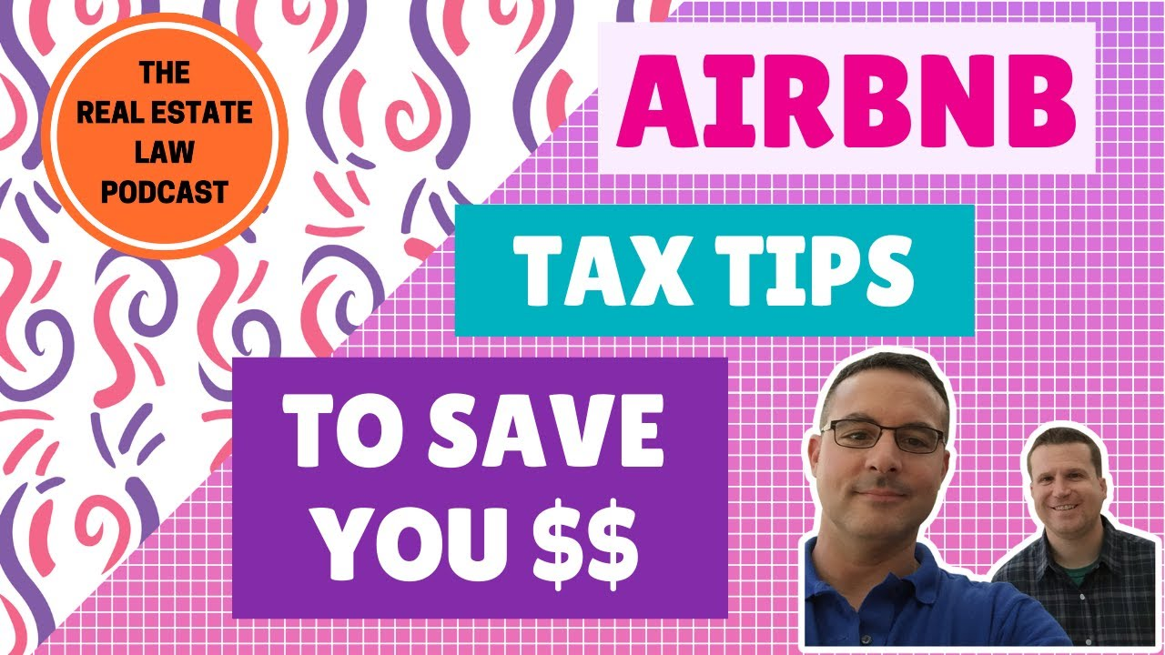 Airbnb, Vacation Rental, and Short-Term Rental Tax Tips