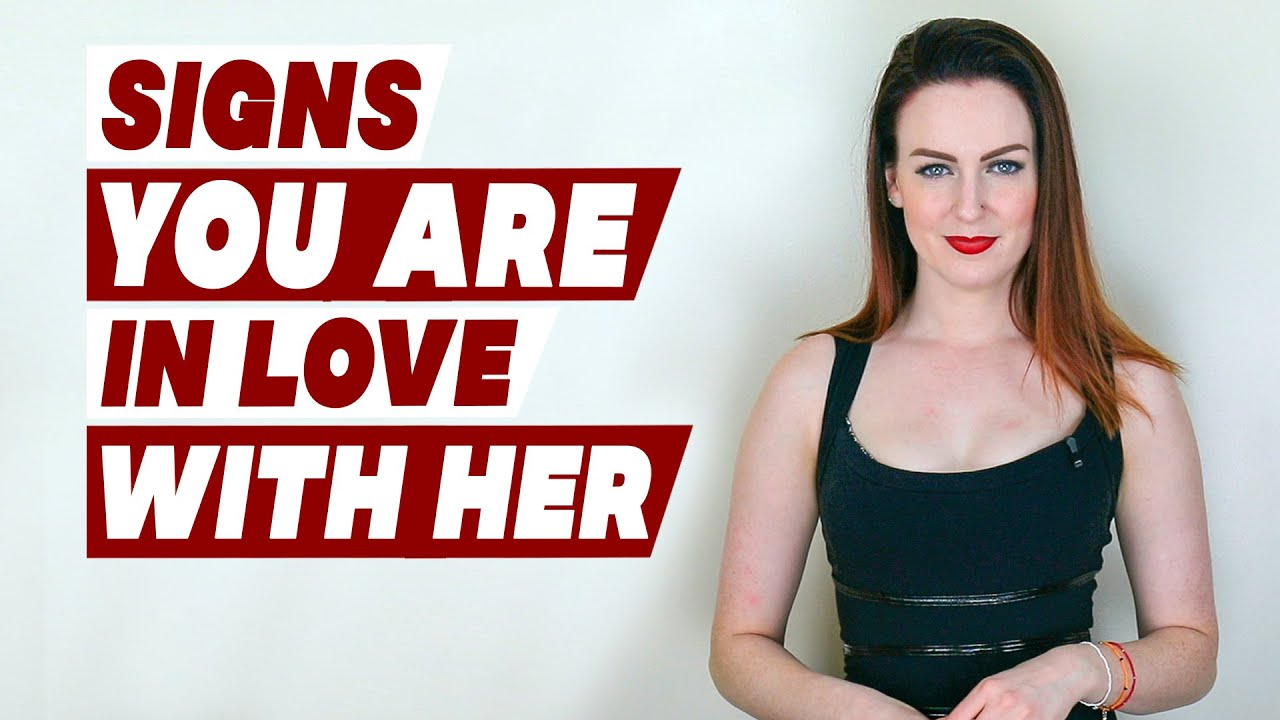 Signs you are in love with her! - YouTube