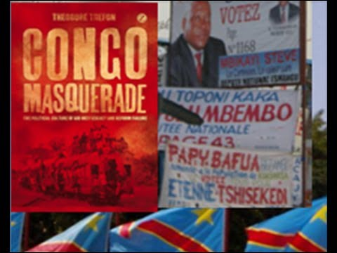 """Politics in the Congo"" Theodore Trefon, PhD"