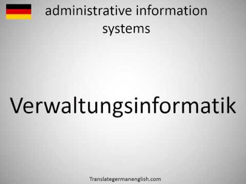 How to say administrative information systems in German?