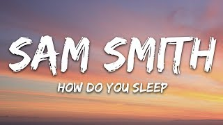 Sam Smith How Do You Sleep Lyrics.mp3