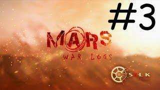 Mars War Logs Gameplay/Walkthrough Part 3!: THE MOLES!