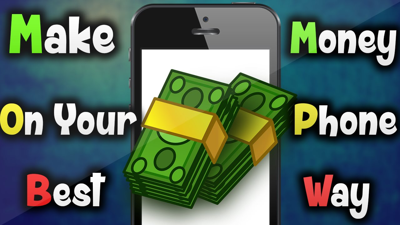 How To Make Money On Your Phone (without Surveys Or Downloading Other Apps)   Youtube