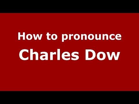 How to pronounce Charles Dow (American English/US)  - PronounceNames.com