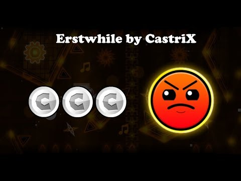 Erstwhile by CastriX (All coins) - Geometry Dash 2.11