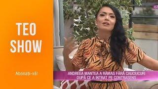 Teo Show (22.05.2019) - Andreea Mantea a ramas fara cauciucuri dupa ce a intrat pe contras ...