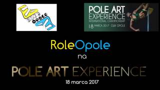 RoleOpole na Pole Dance Competition. Opole, 14 marca 2017