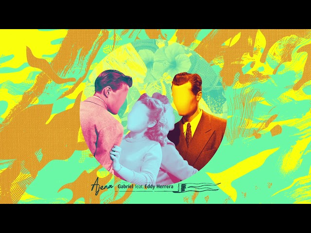 "10- ""Ajena"" - Gabriel Pagan feat. Eddy Herrera"