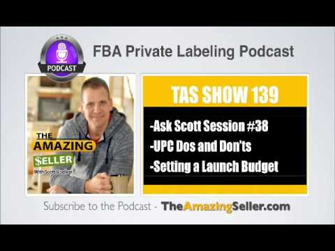TAS 139 : Ask Scott Session #38 – Fba Amazon Questions