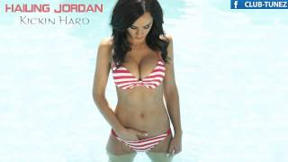 Hailing Jordan - Kickin Hard (Original Mix)