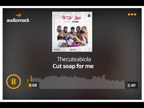 Download The Cute Abiola - Cut Soap For Me