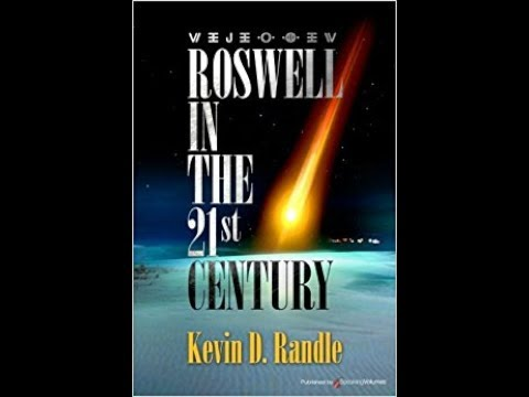 Kevin D. Randle - Roswell in the 21st Century (UFORadio-International #3)