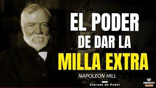 EL PRINCIPIO DE DAR LA MILLA EXTRA (Enfoque Andrew Carnegie Emprendimiento y Desarrollo Profesional)