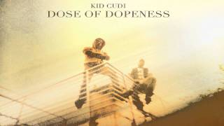 KiD CuDi - Dose Of Dopeness (WZRD) (Free Direct Download)