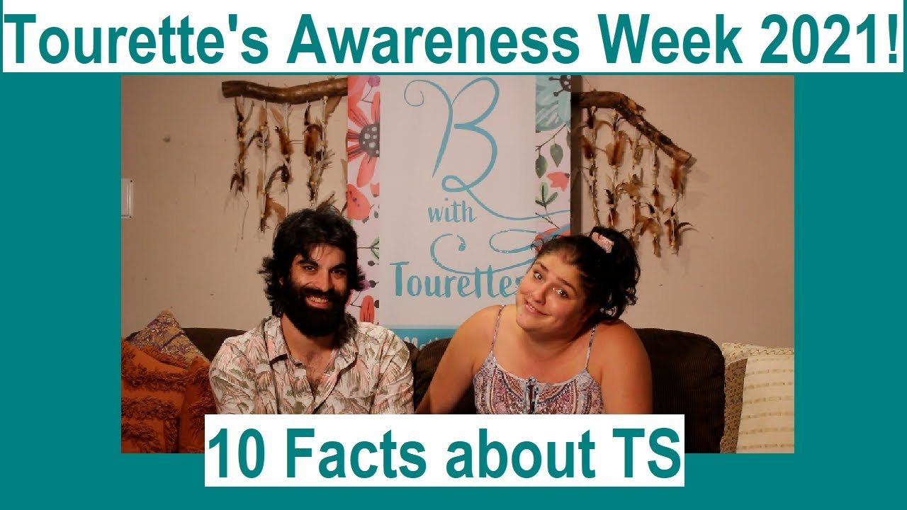 Tourette's Awareness Week 2021 - 10 Facts about TS