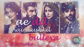 Bulleya - Karaoke (With Lyrics) | Ae Dil Hai Mushkil | JV Mediaworks Co.