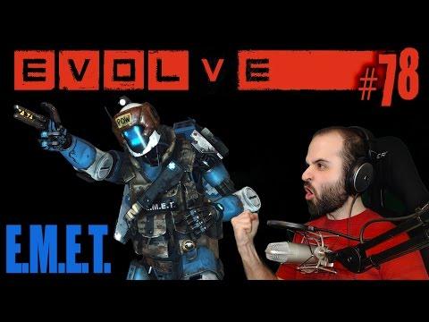 EVOLVE #78 | NUEVO MÉDICO: EMET Gameplay Español
