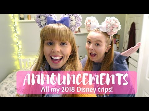 All my 2018 Disney trips  Announcement video