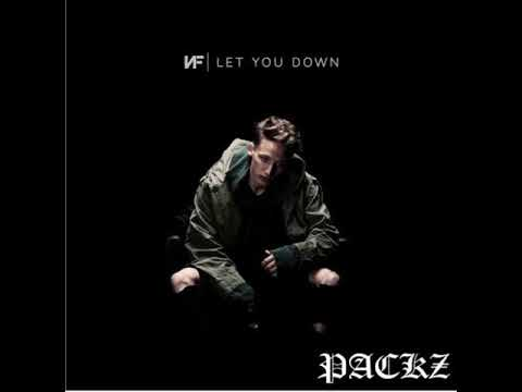 NF - Let You Down (PacKz Remix)
